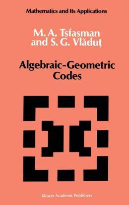 Algebraic-Geometric Codes
