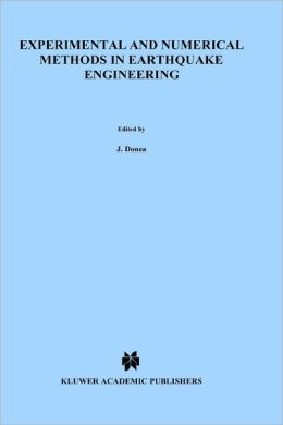 Experimental and Numerical Methods in Earthquake Engineering