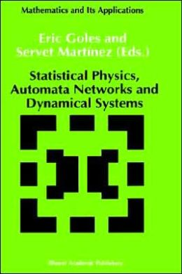 Statistical Physics, Automata Networks and Dynamical Systems