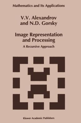 Image Representation and Processing: A Recursive Approach