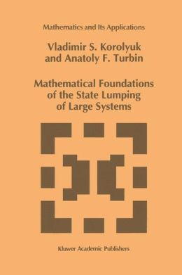 Mathematical Foundations of the State Lumping of Large Systems