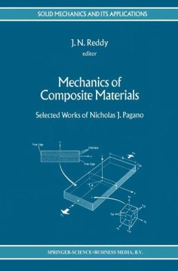 Mechanics of Composite Materials: Selected Works of Nicholas J. Pagano