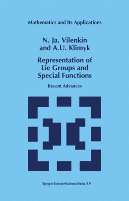 Representation of Lie Groups and Special Functions: Recent Advances