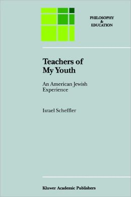 Teachers of My Youth: An American Jewish Experience