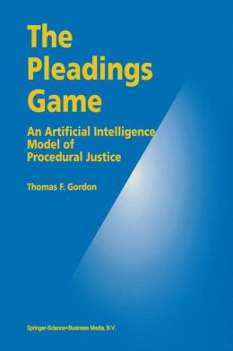 The Pleadings Game: An Artificial Intelligence Model of Procedural Justice