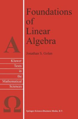 Foundations of Linear Algebra