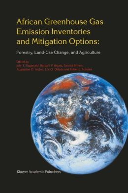 African Greenhouse Gas Emission Inventories and Mitigation Options: Forestry, Land-Use Change, and Agriculture: Johannesburg, South Africa 29 May - June 1995