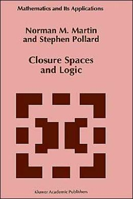 Closure Spaces and Logic