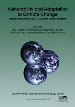 Vulnerability and Adaptation to Climate Change: Interim Results from the U.S. Country Studies Program