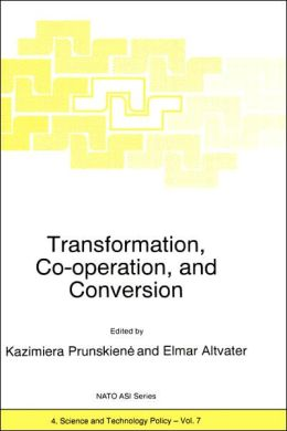 Transformation, Co-operation, and Conversion