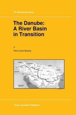 The Danube: A River Basin in Transition