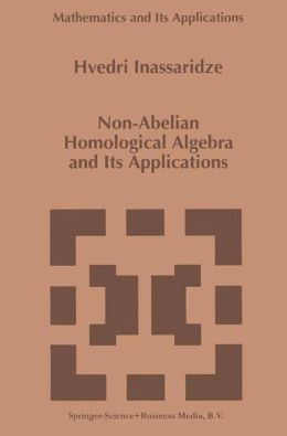 Non-Abelian Homological Algebra and Its Applications