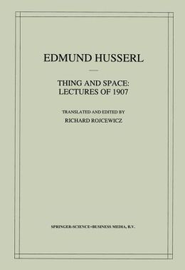 Thing and Space: Lectures of 1907