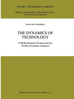The Dynamics of Technology: A Methodological Framework for Techno-Economic Analyses
