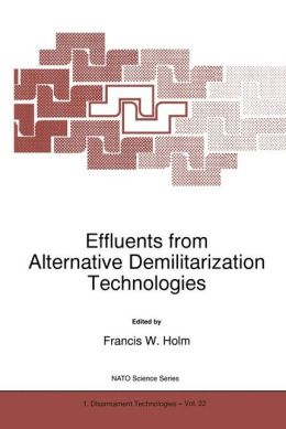 Effluents from Alternative Demilitarization Technologies