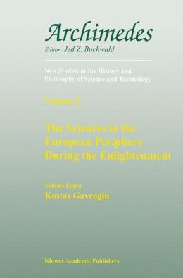 The Sciences in the European Periphery During the Enlightenment