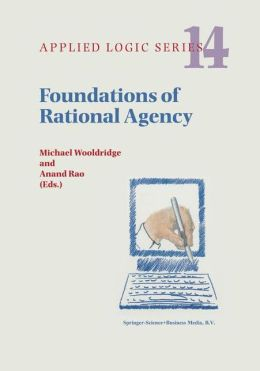 Foundations of Rational Agency