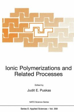 Ionic Polymerizations and Related Processes