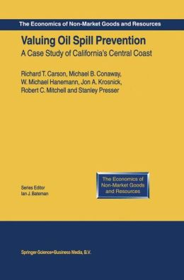 Valuing Oil Spill Prevention: A Case Study of California's Central Coast