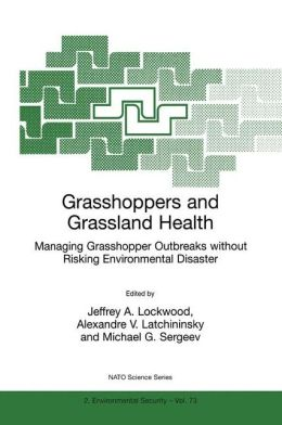 Grasshoppers and Grassland Health: Managing Grasshopper Outbreaks without Risking Environmental Disaster