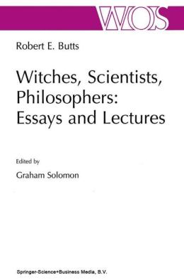 Witches, Scientists, Philosophers: Essays and Lectures