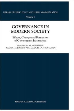 Governance in Modern Society: Effects, Change and Formation of Government Institutions