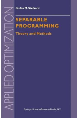 Separable Programming: Theory and Methods