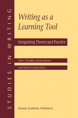 Writing as a Learning Tool: Integrating Theory and Practice