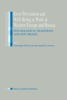Error Prevention and Well-Being at Work in Western Europe and Russia: Psychological Traditions and New Trends