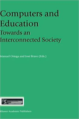 Computers and Education: Towards an Interconnected Society