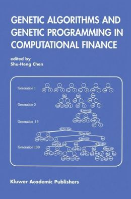 Genetic Algorithms and Genetic Programming in Computational Finance