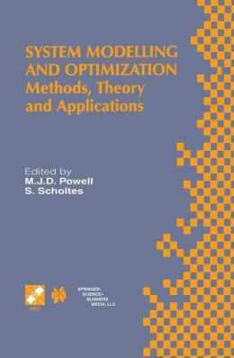 System Modelling and Optimization: Methods, Theory and Applications