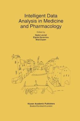 Intelligent Data Analysis in Medicine and Pharmacology