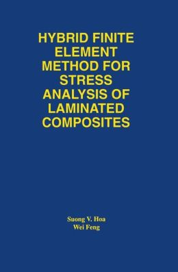 Hybrid Finite Element Method for Stress Analysis of Laminated Composites