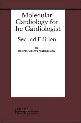 Molecular Cardiology for the Cardiologist