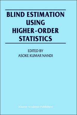 Blind Estimation Using Higher-Order Statistics
