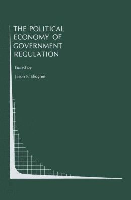 Political Economy of Government Regulation