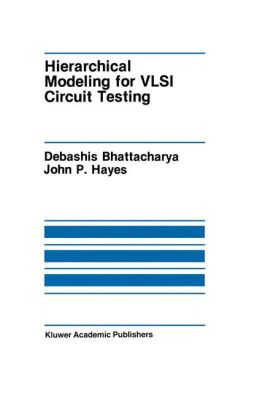Hierarchical Modeling for VLSI Circuit Testing