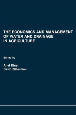 Economics and Management of Water and Drainage in Agriculture