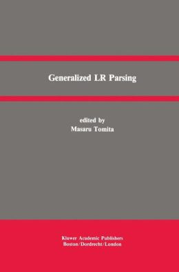 Generalized LR Parsing