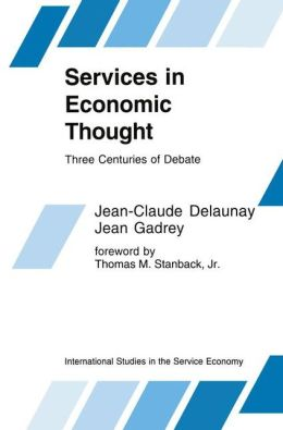 Services in Economic Thought: Three Centuries of Debate