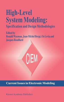 High-Level System Modeling: Specification Languages