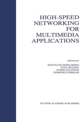 High-Speed Networking for Multimedia Applications