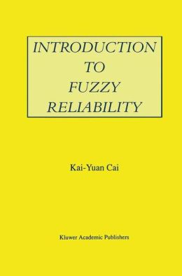 Introduction to Fuzzy Reliability