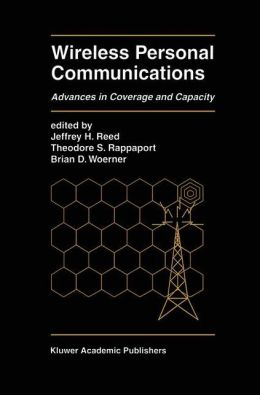 Wireless Personal Communications: Advances in Coverage and Capacity