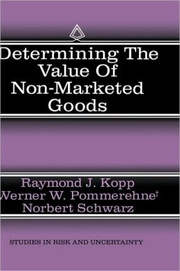 Determining the Value of Non-Marketed Goods: Economic, Psychological, and Policy Relevant Aspects of Contingent Valuation Methods