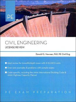 Civil Engineering: License Review: PE Exam Preparation