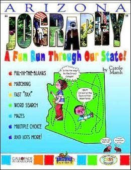 Arizona Jography: A Fun Run Through the State