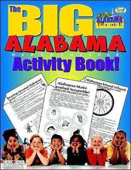 The Big Alabama Reproducible Activity Book!