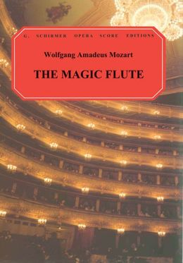 Magic Flute (Die Zauberflote): Vocal Score in German and English